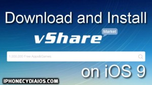 Download and Install vShare on iOS 9 (without Jailbreak)