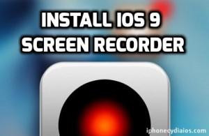 Install iOS 9 Screen Recorder – Display Recorder Cydia Tweak