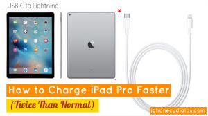How to Charge iPad Pro Faster (Twice than normal)