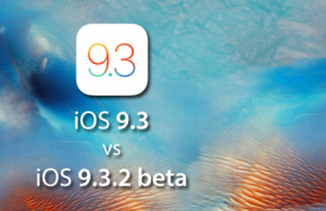 iOS  9.3.2 (Beta 1) New Features